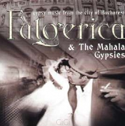 Fulgerica & The Mahala Gypsies