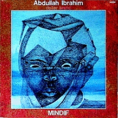 Abdullah Ibrahim (R. Ford, C. Handy, B. Powell, D. Williams, B. Higgins)