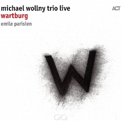 Michael Wollny Trio (C. Weber, E. Schafer) and Emile Parisien