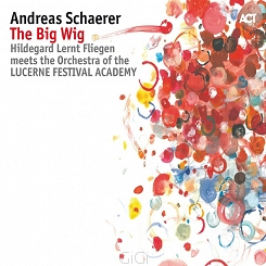 Andreas Schaerer (Hildegard Lernt Fliegen Meets The Orchestra Of The Lucerne Festival Academy)