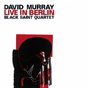 David Murray Black Saint Quartet (L. Gilchrist, J. Shahid, H. Drake)