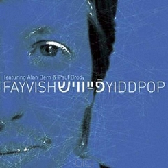 Fayvish feat. Alan Berg & Paul Brody