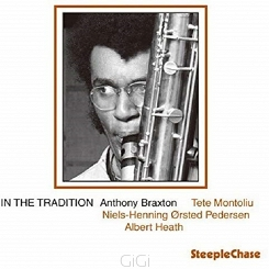 Anthony Braxton (T. Montoliu, NHOP, A.T. Heath)